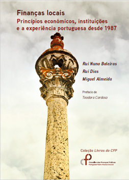 Local Finance: Economic principles, institutions and the Portuguese experience since 1987